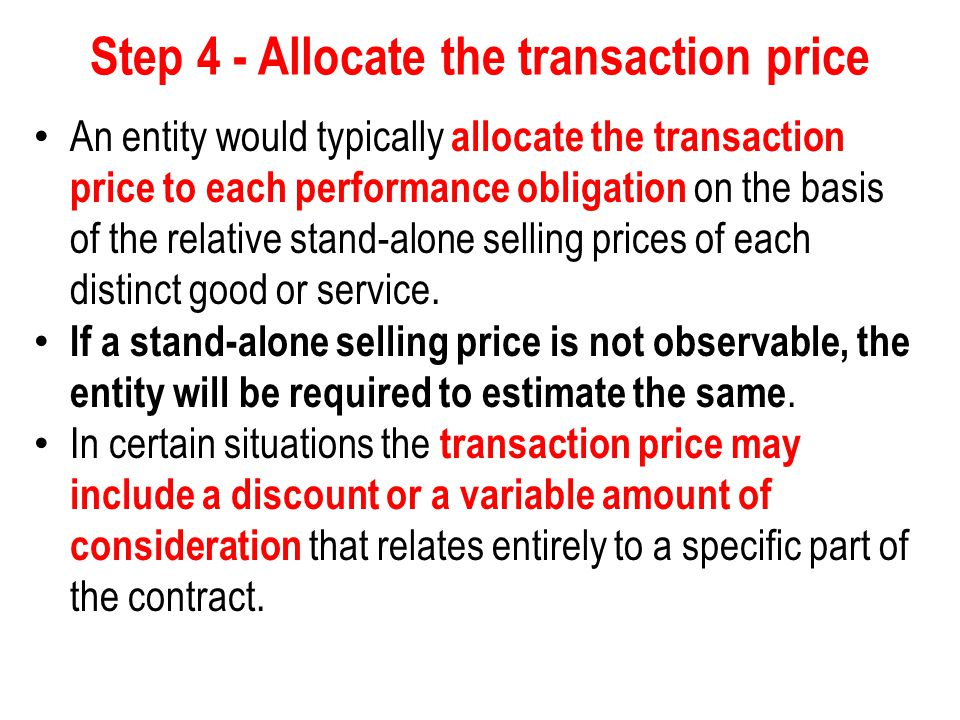 Step 4 - Allocate the transaction price