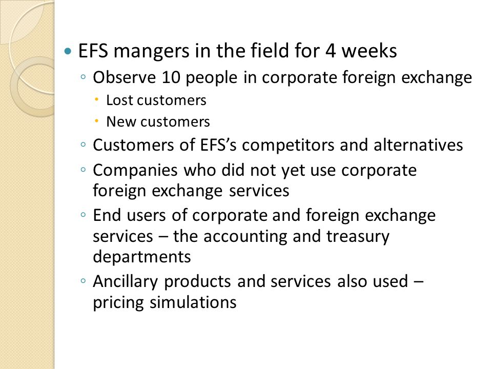 EFS mangers in the field for 4 weeks