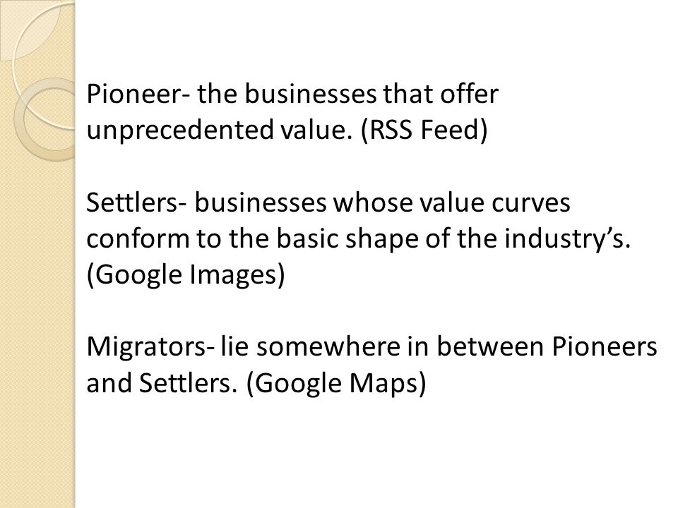 Pioneer- the businesses that offer unprecedented value. (RSS Feed)