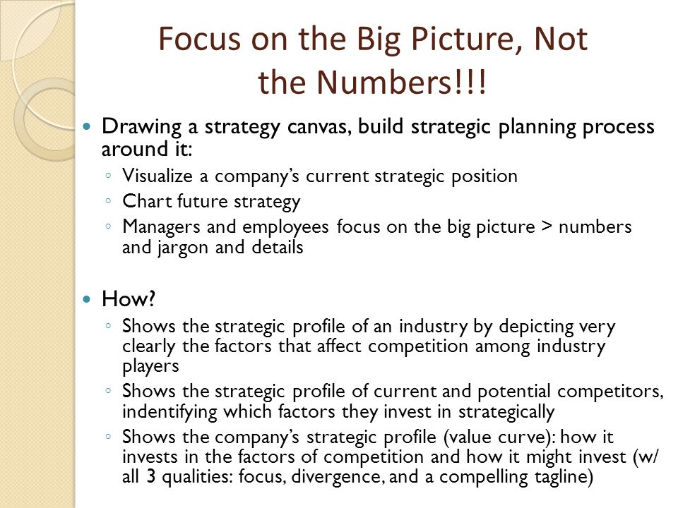 Focus on the Big Picture, Not the Numbers!!!