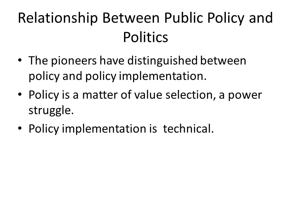 Relationship Between Public Policy and Politics