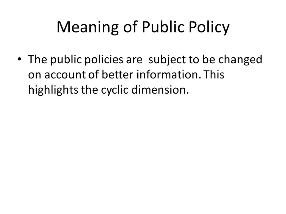 Meaning of Public Policy