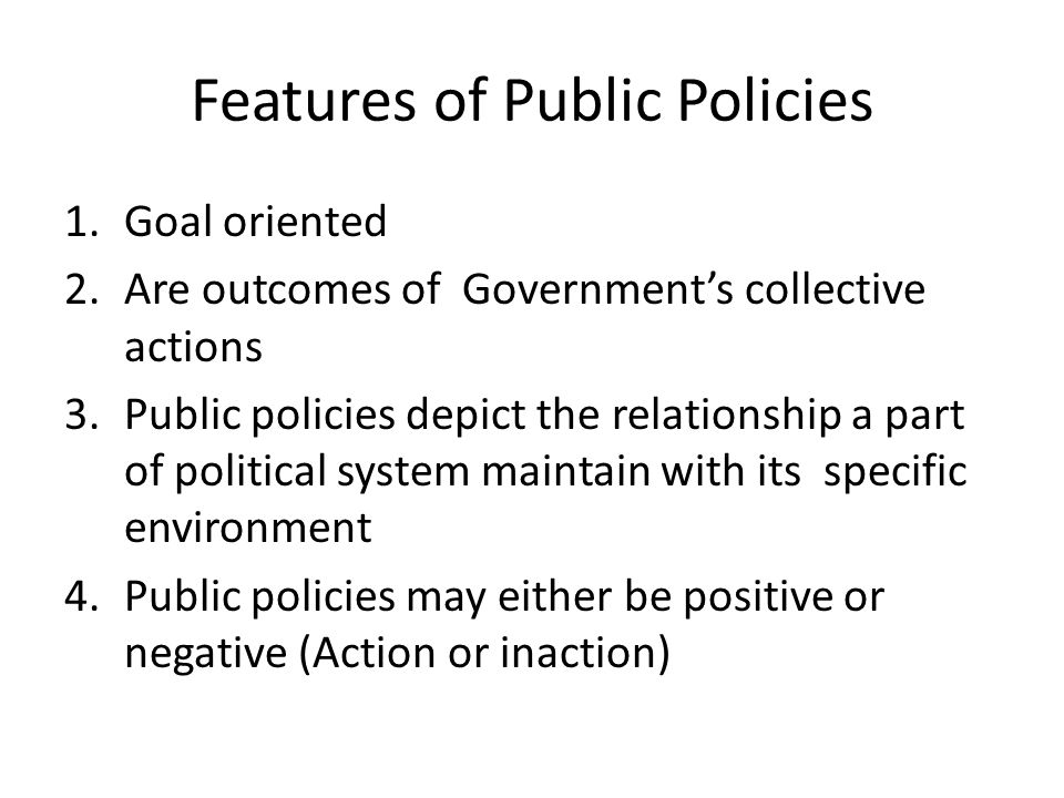 Features of Public Policies