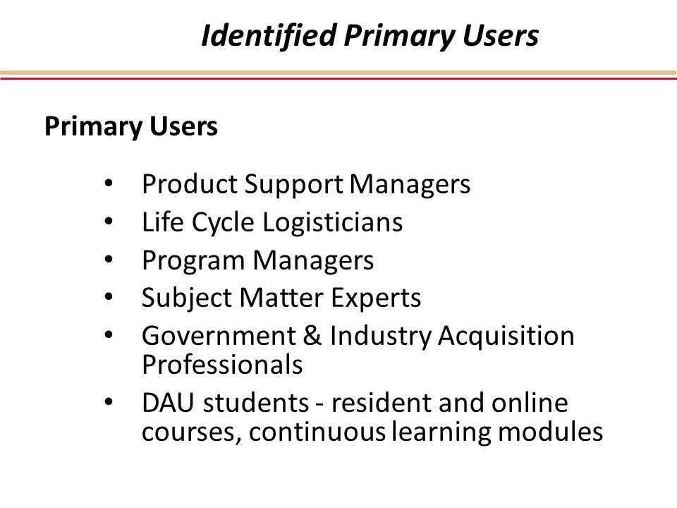 Identified Primary Users