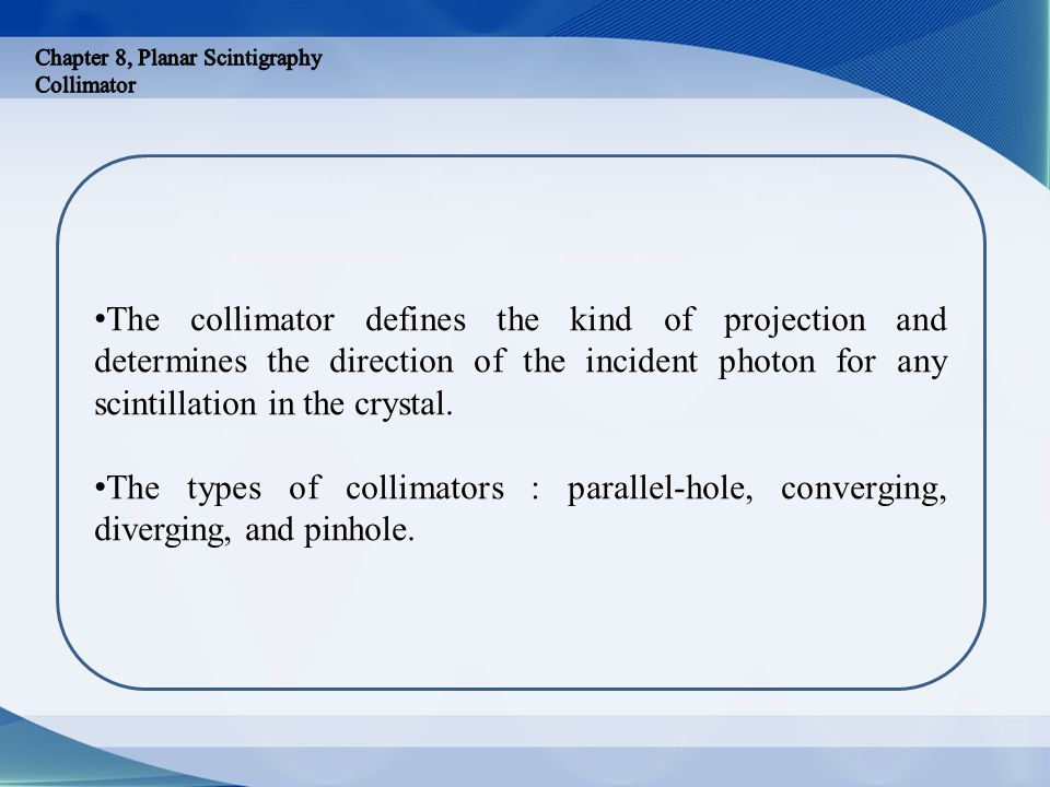 Chapter 8, Planar Scintigraphy