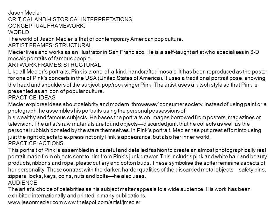 Jason Mecier CRITICAL AND HISTORICAL INTERPRETATIONS. CONCEPTUAL FRAMEWORK: WORLD.