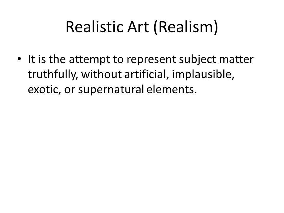 Realistic Art (Realism)
