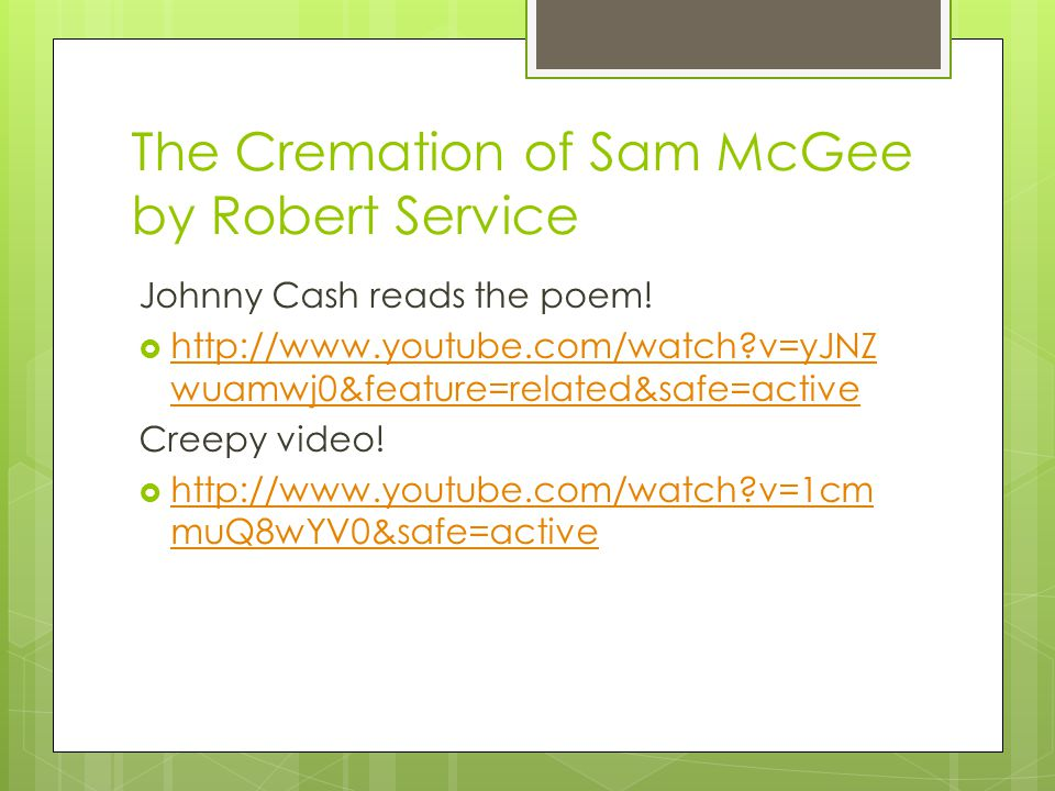 The Cremation of Sam McGee by Robert Service