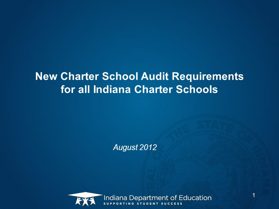 New Charter School Audit Requirements for all Indiana Charter Schools