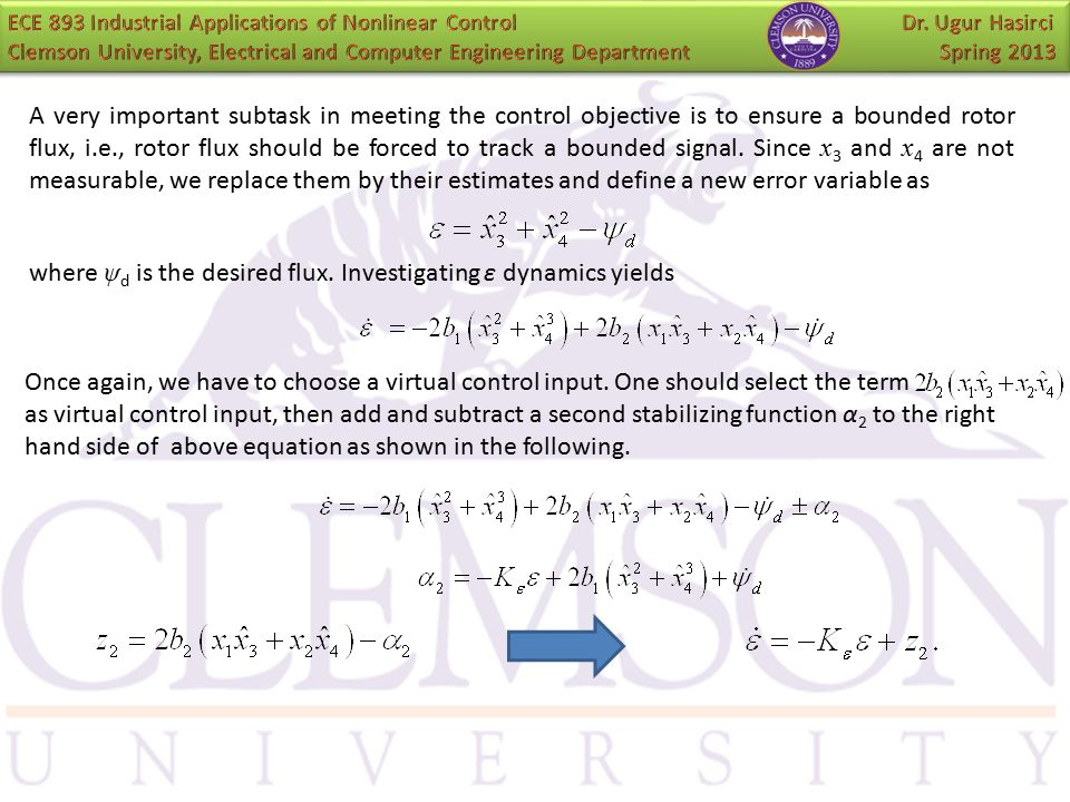 where ψd is the desired flux. Investigating ε dynamics yields