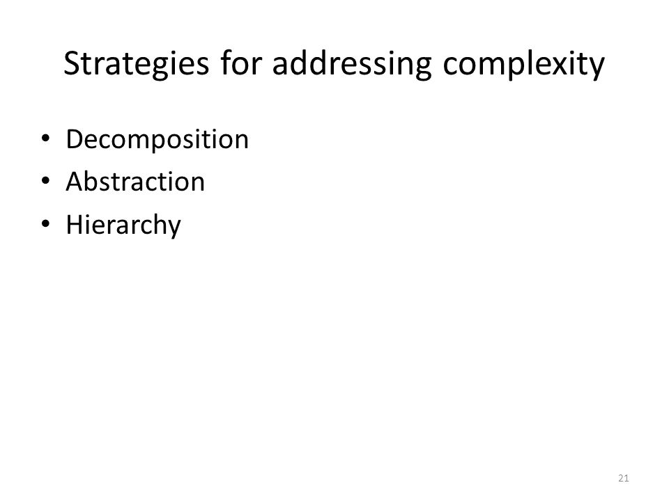 Strategies for addressing complexity