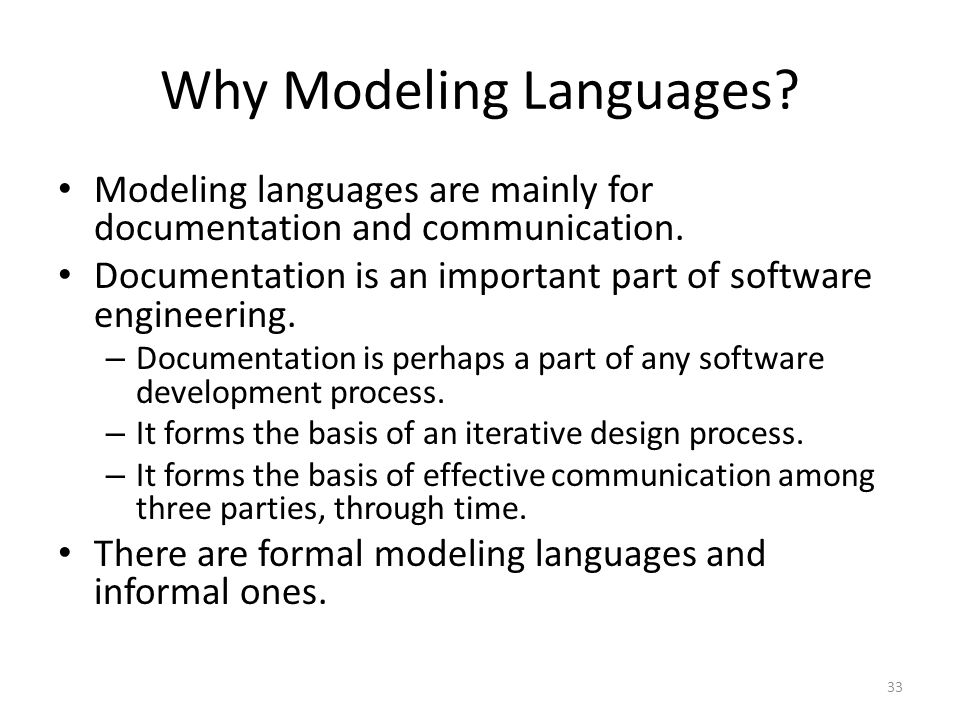 Why Modeling Languages