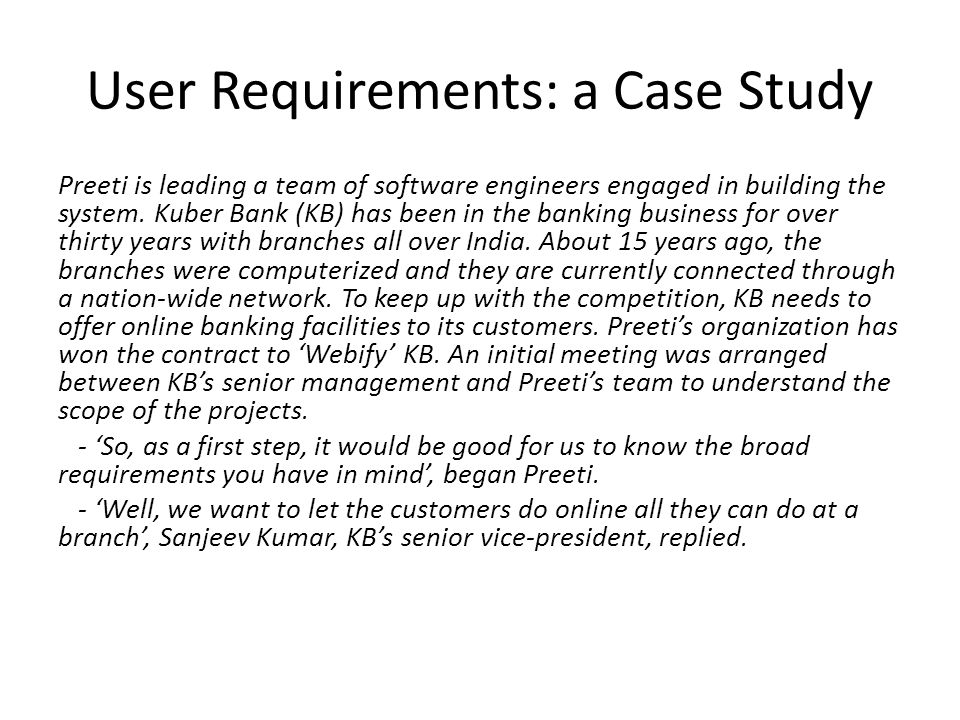 User Requirements: a Case Study