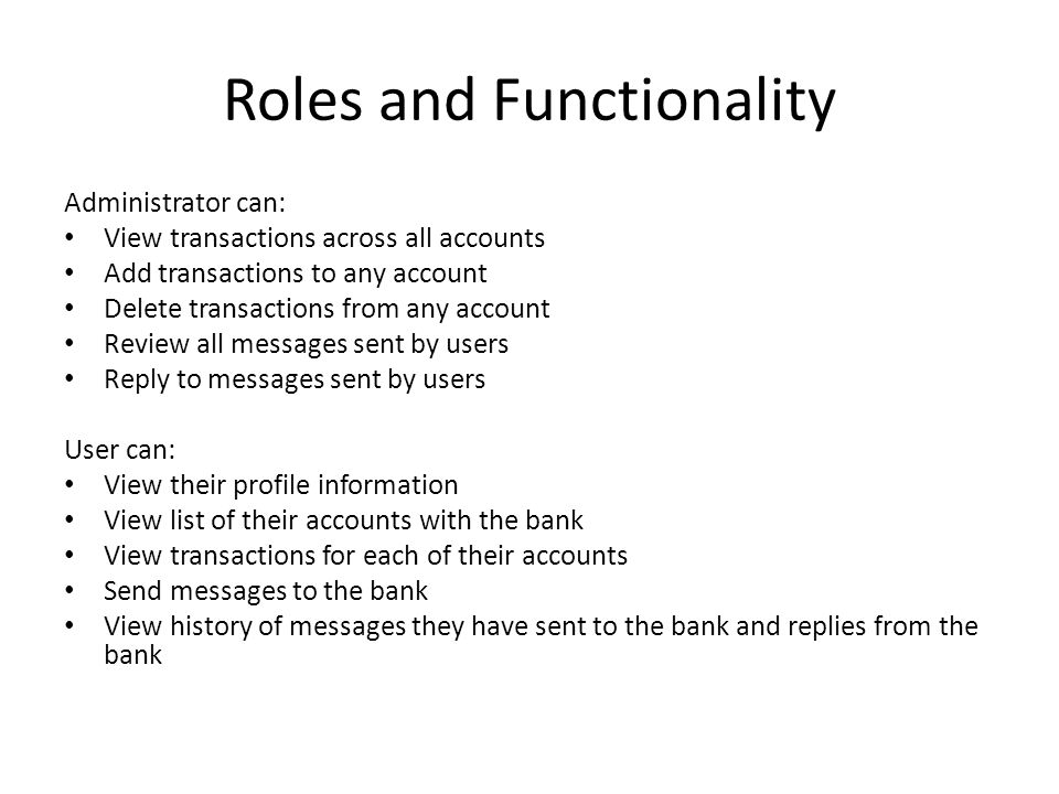 Roles and Functionality