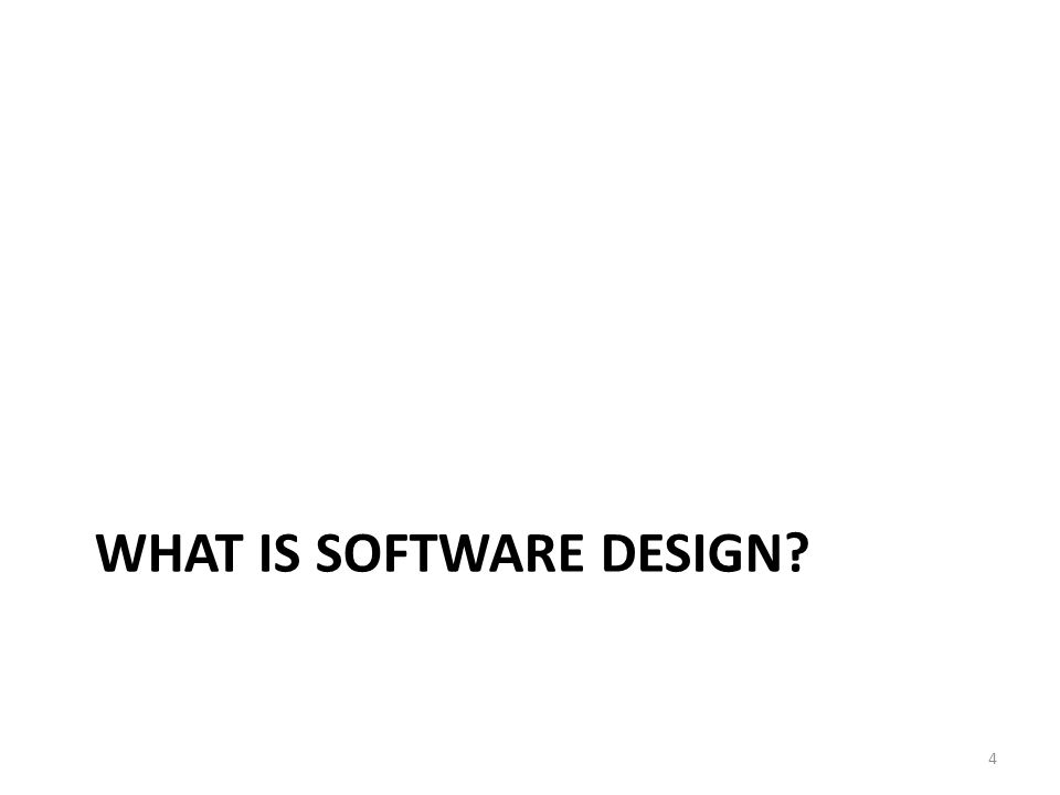 What is software design
