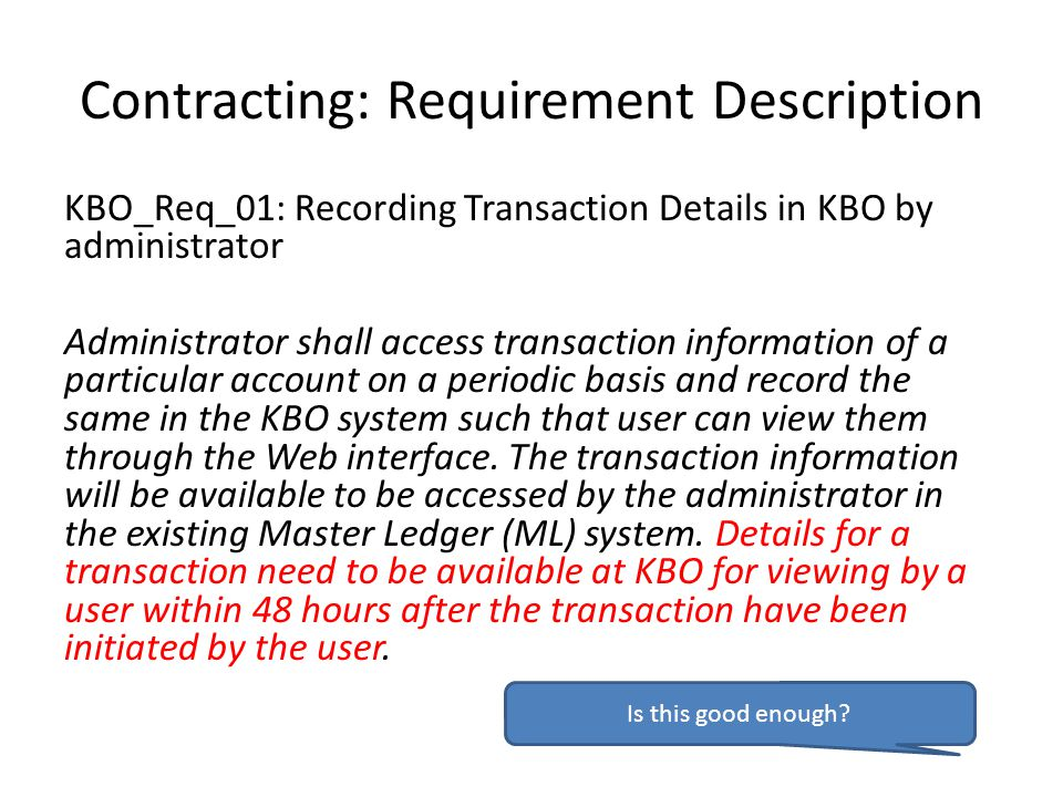 Contracting: Requirement Description