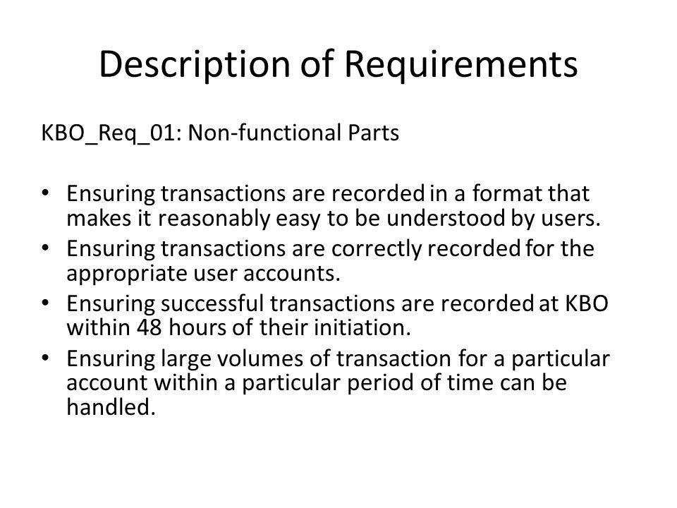 Description of Requirements