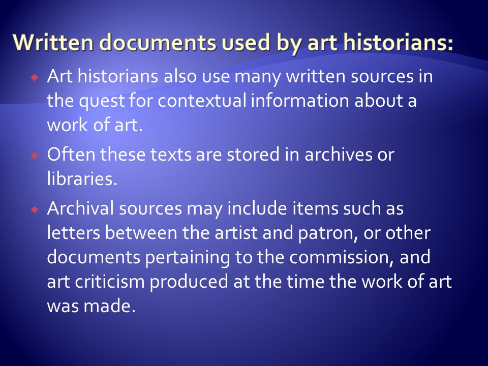 Written documents used by art historians: