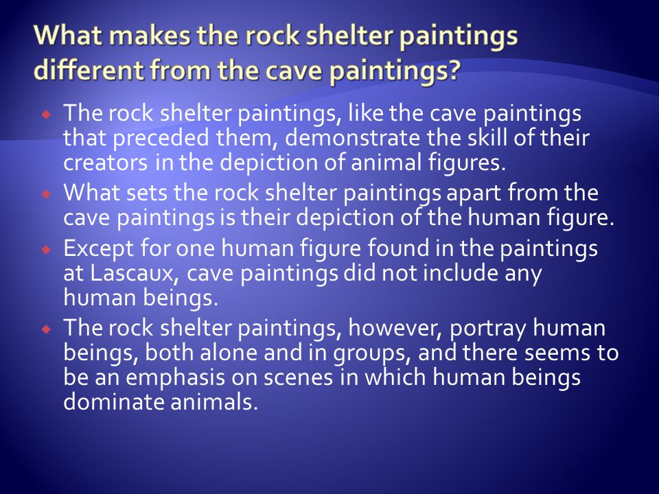 What makes the rock shelter paintings different from the cave paintings