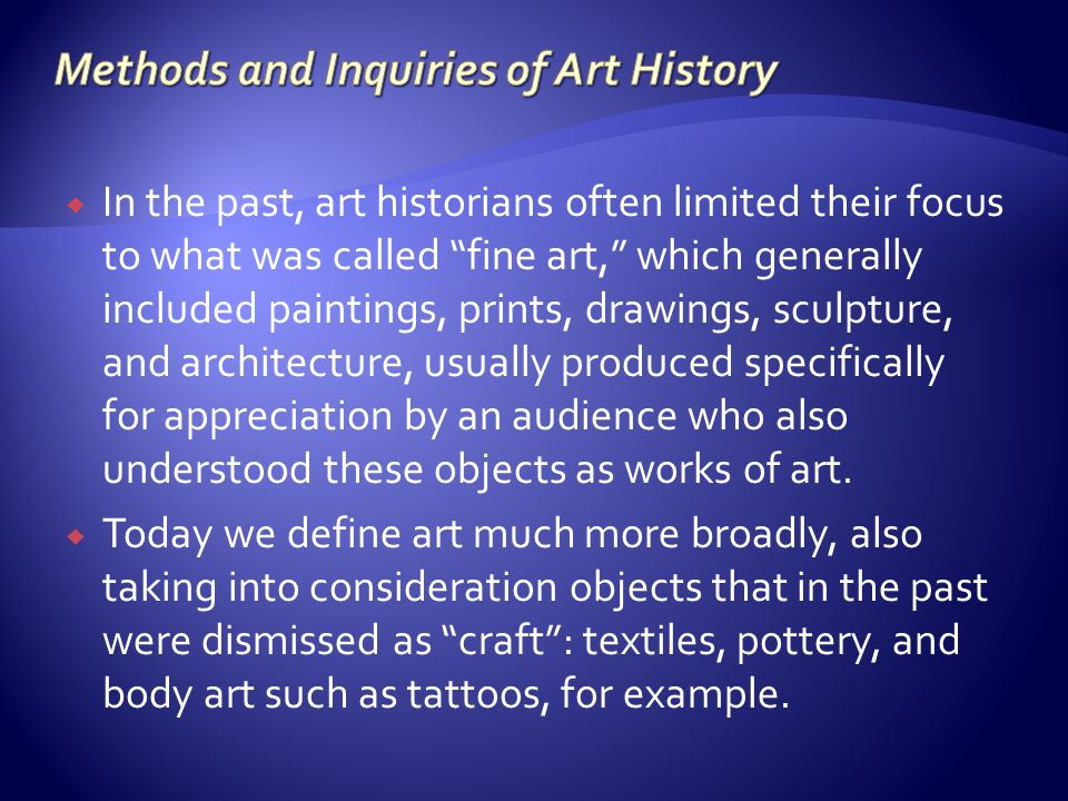 Methods and Inquiries of Art History