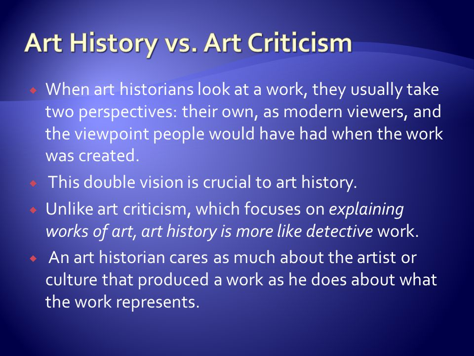 Art History vs. Art Criticism