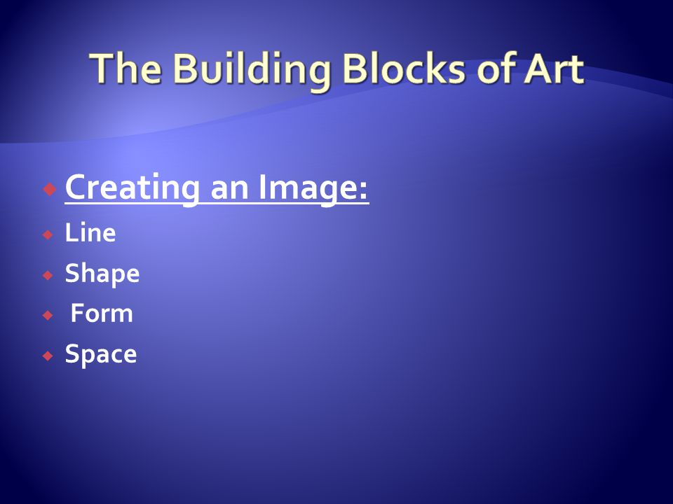 The Building Blocks of Art