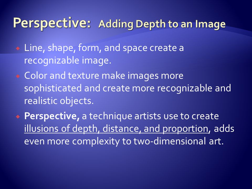 Perspective: Adding Depth to an Image