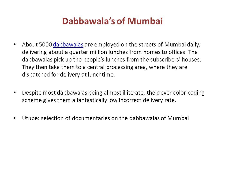 Dabbawala's of Mumbai