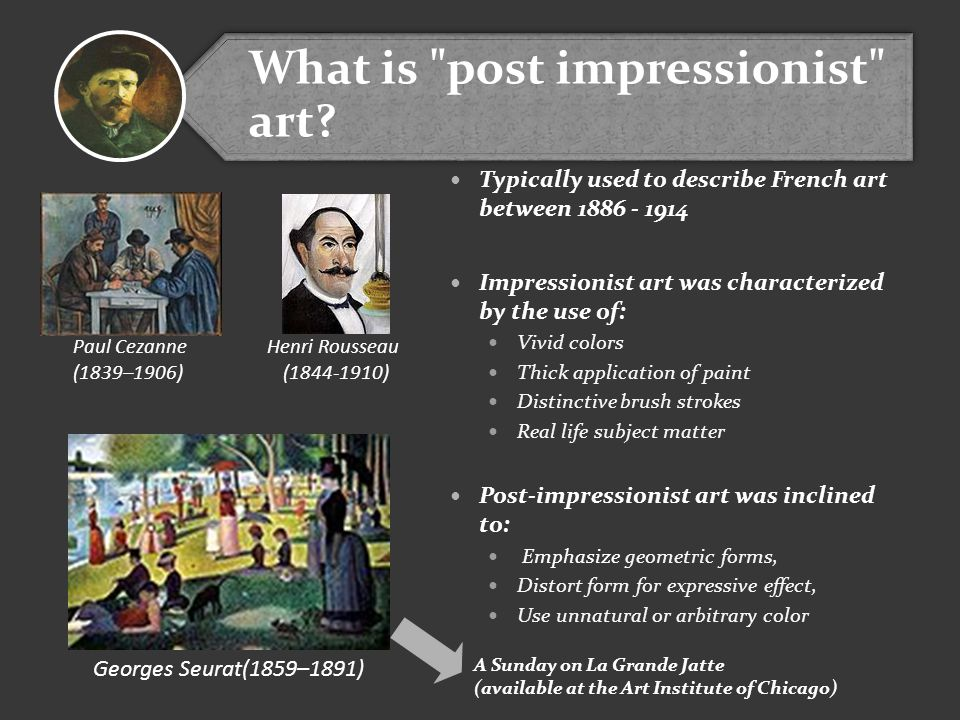 What is post impressionist art