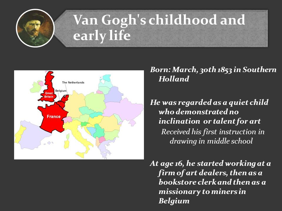 Van Gogh s childhood and early life