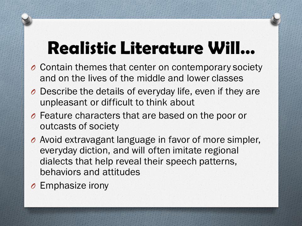 Realistic Literature Will…