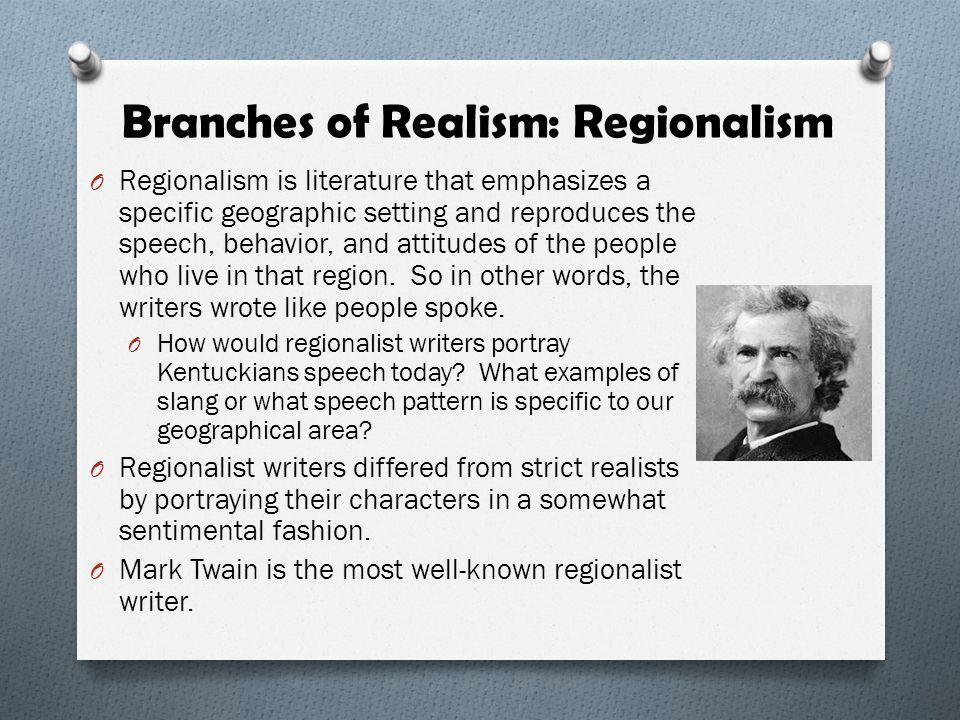 Branches of Realism: Regionalism