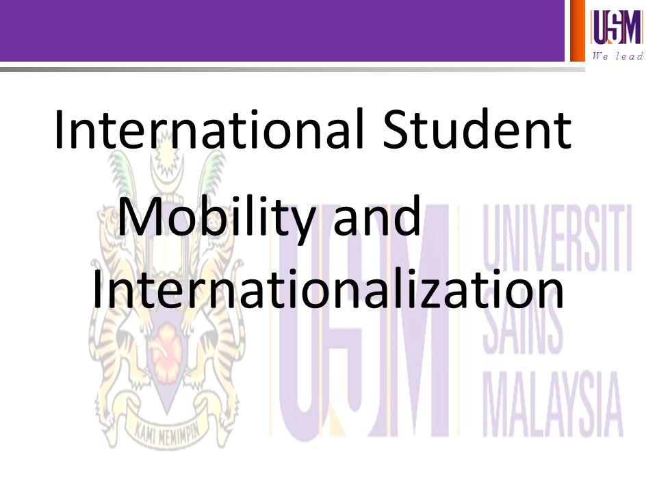 International Student Mobility and Internationalization