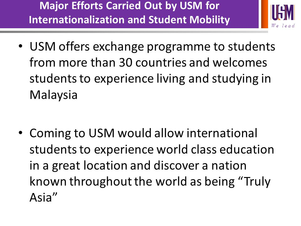 Major Efforts Carried Out by USM for Internationalization and Student Mobility