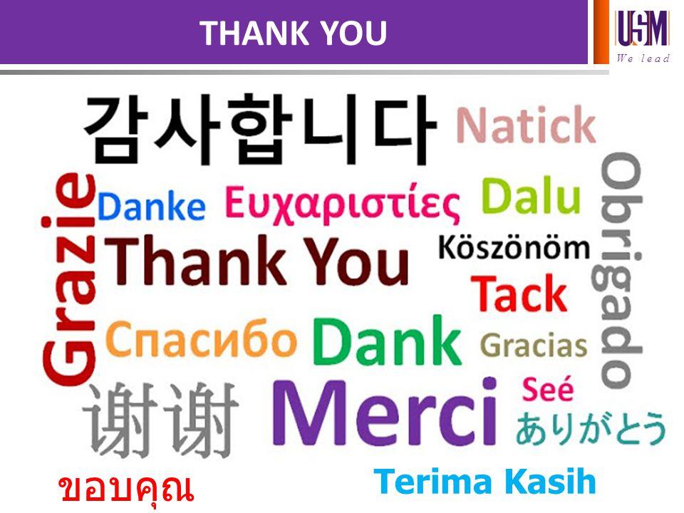THANK YOU ขอบคุณ Terima Kasih