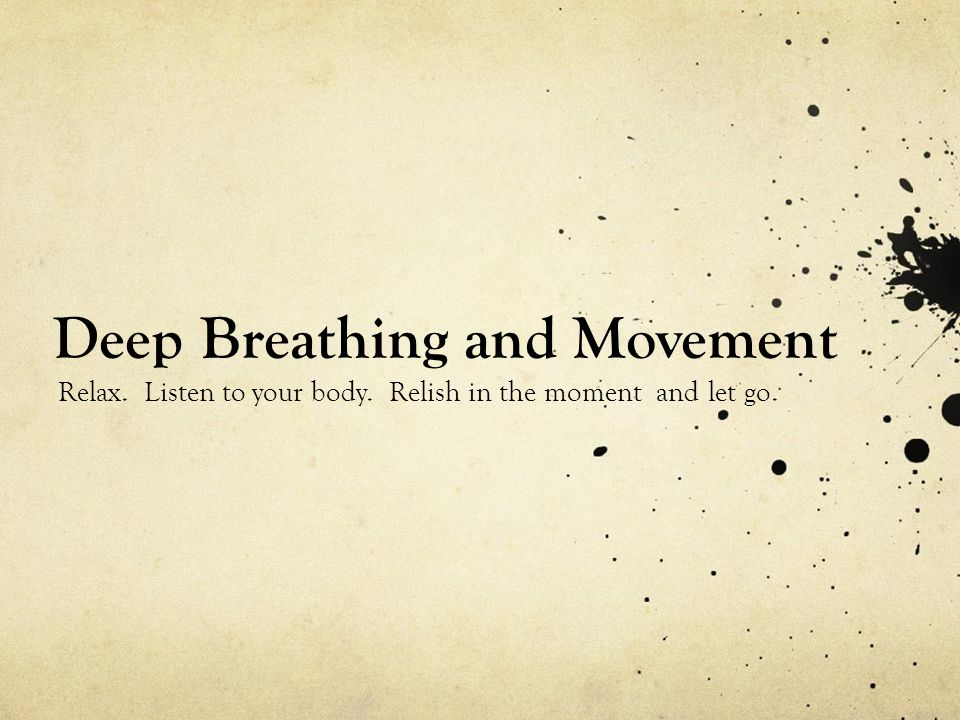 Deep Breathing and Movement