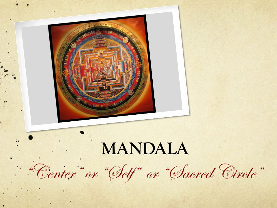 Center or Self or Sacred Circle