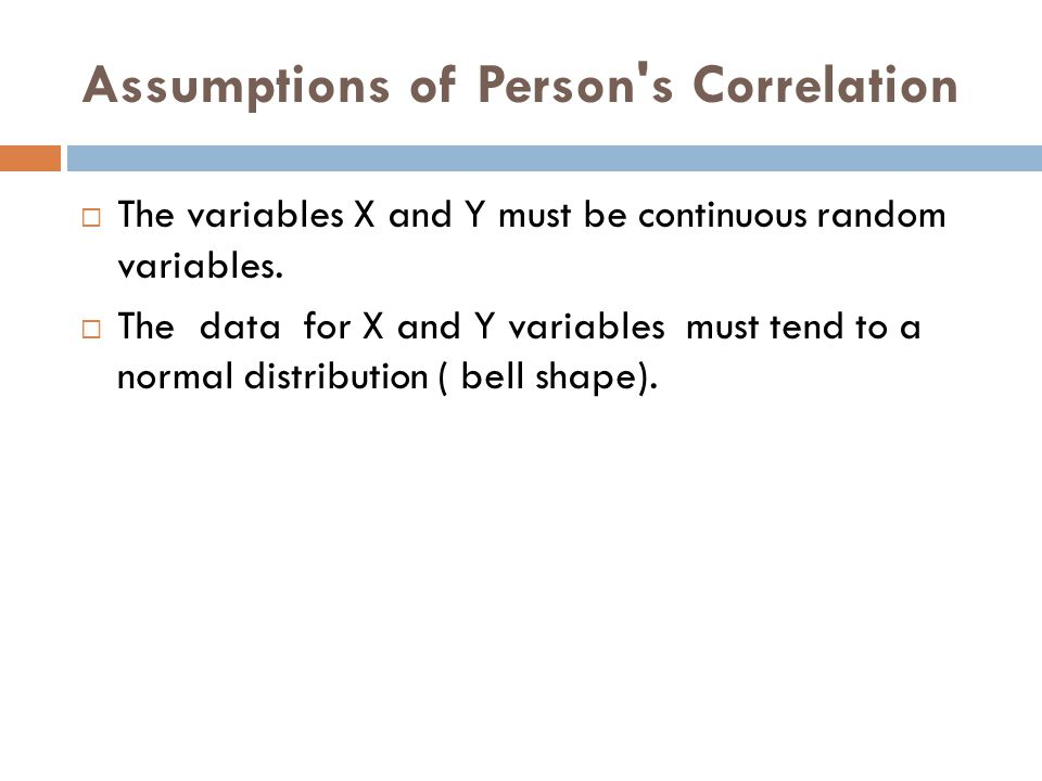 Assumptions of Person s Correlation