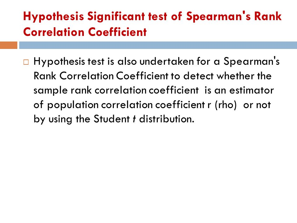 Hypothesis Significant test of Spearman s Rank Correlation Coefficient