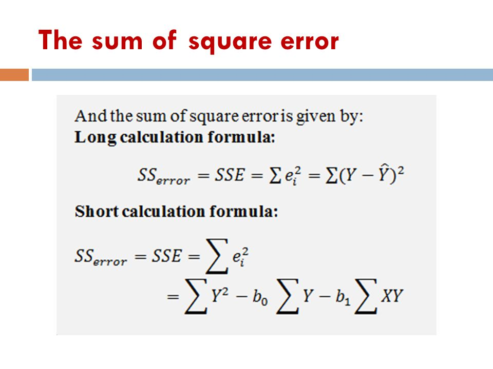 The sum of square error