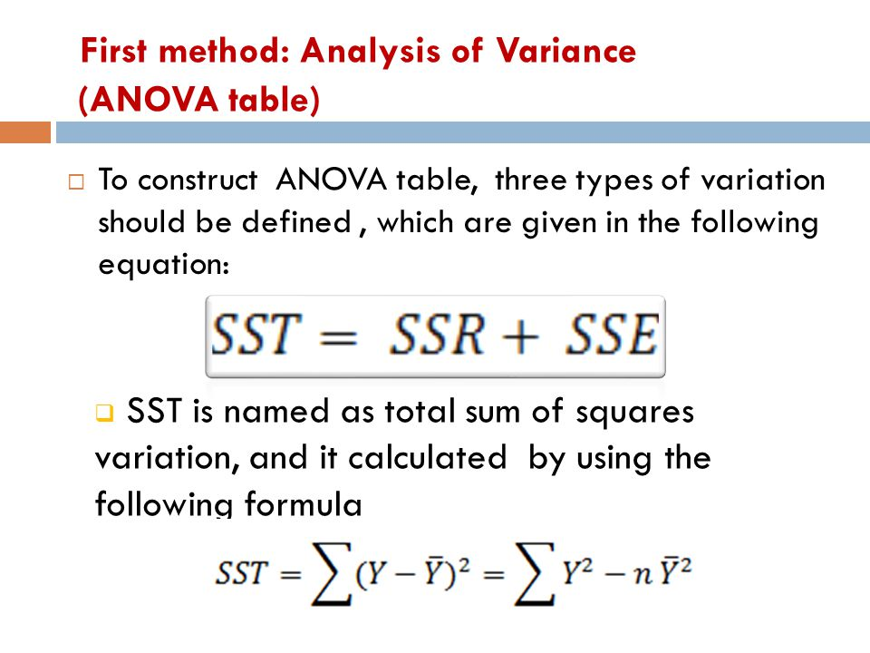 First method: Analysis of Variance (ANOVA table)