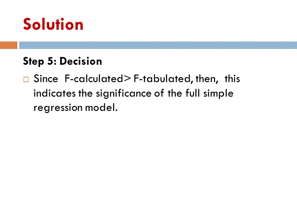 Solution Step 5: Decision