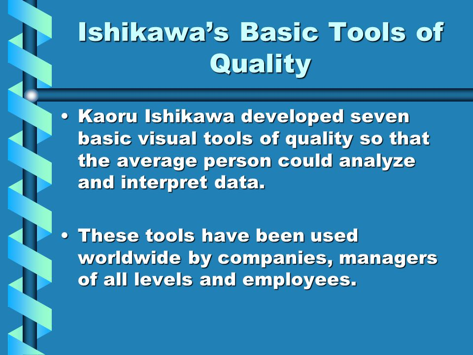 Ishikawa's Basic Tools of Quality