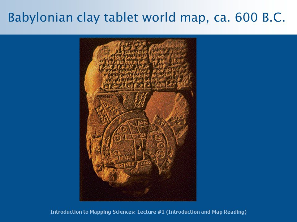 Babylonian clay tablet world map, ca. 600 B.C.