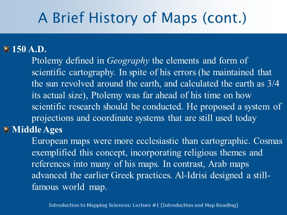 A Brief History of Maps (cont.)