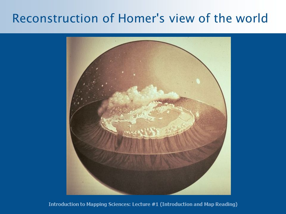 Reconstruction of Homer s view of the world