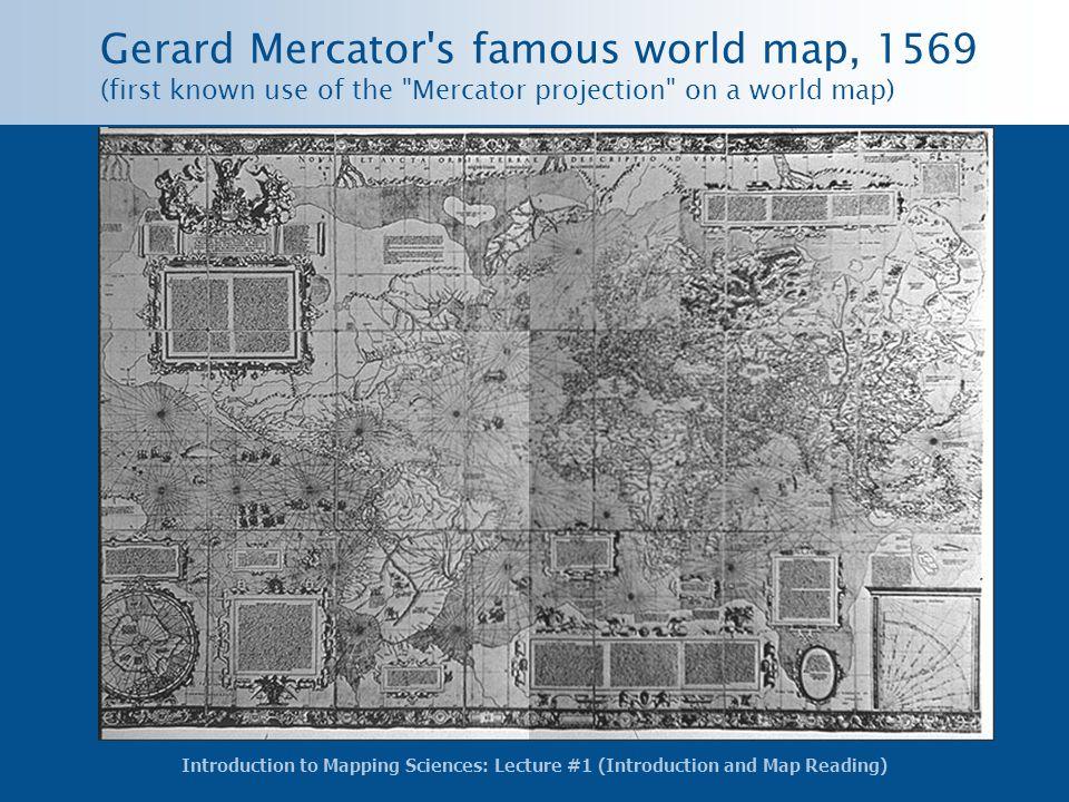Gerard Mercator s famous world map, 1569