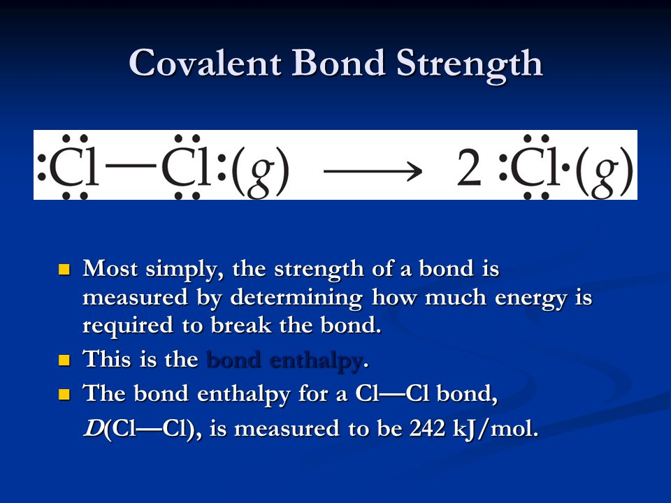 Covalent Bond Strength