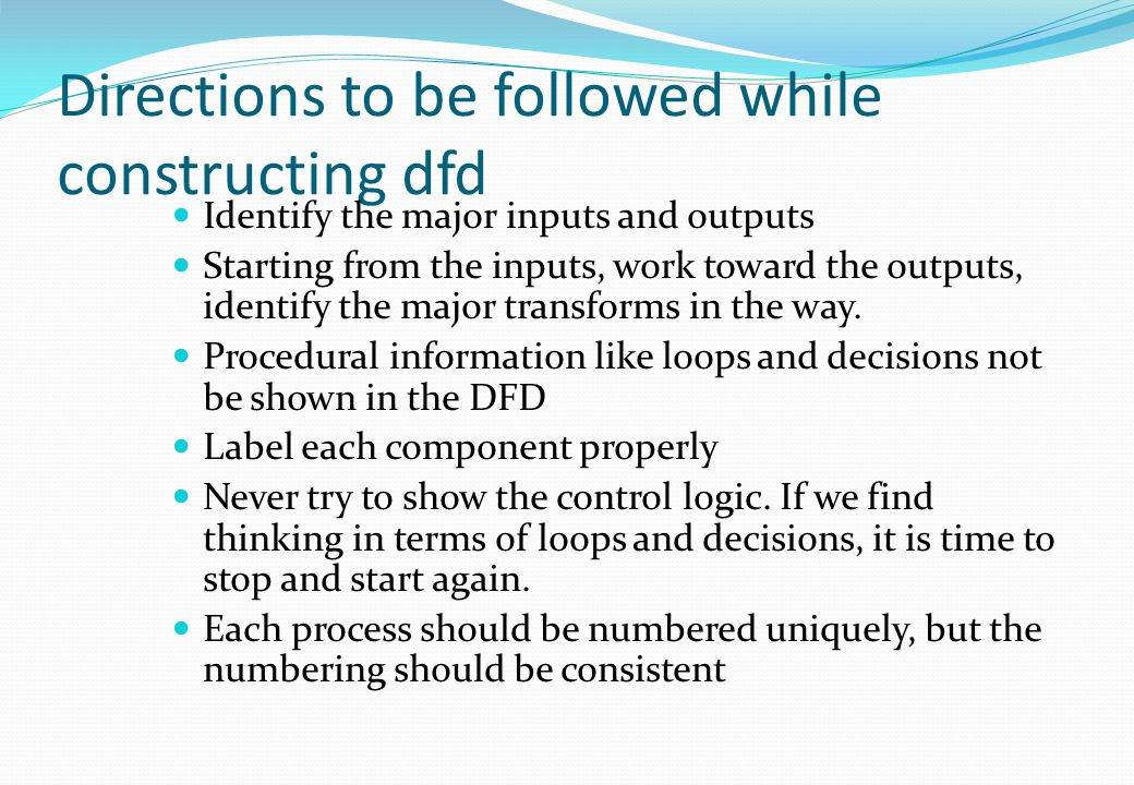 Directions to be followed while constructing dfd