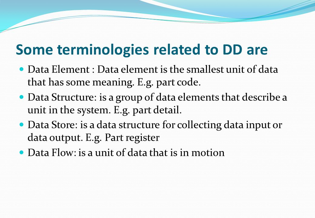 Some terminologies related to DD are